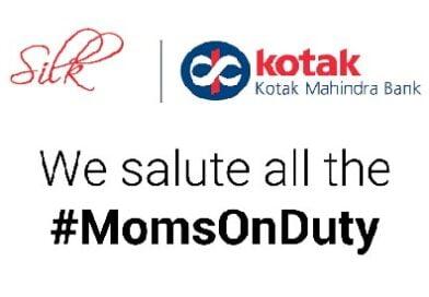 Kotak Silk salutes #MomsOnDuty this Mother's Day